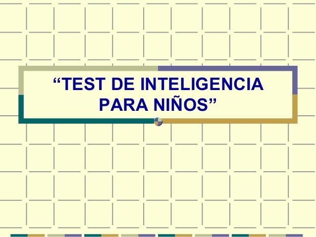 ᐈ Test Valentine Prueba De Inteligencia Para Niños Psicorevista
